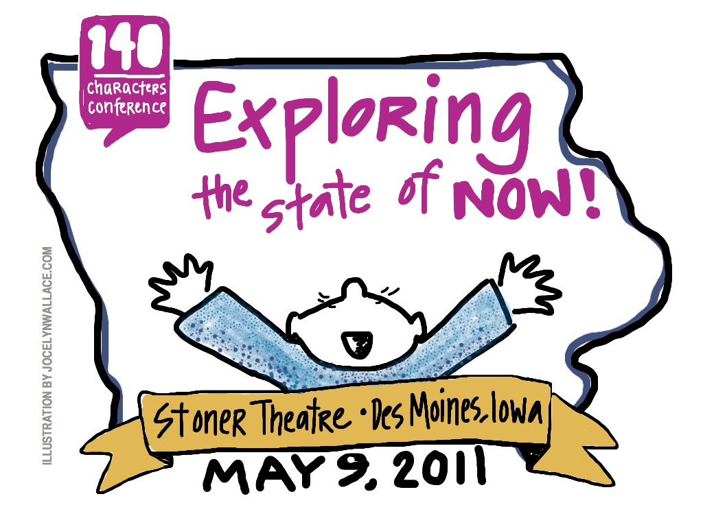 Exploring the State of Now at the Des Moines 140 Character Conference