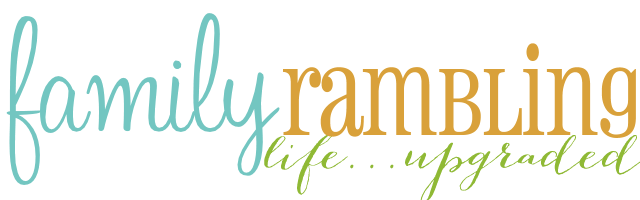 Family Rambling : Life... Upgraded. Tips for living YOUR amazing life. Fun. Family. Travel.