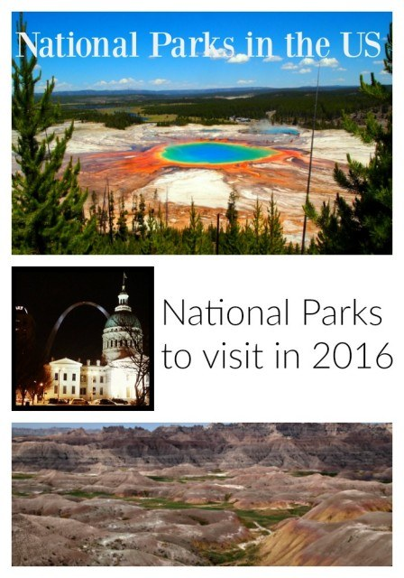 National Parks to visit in the US. National Parks Service 100th anniversary