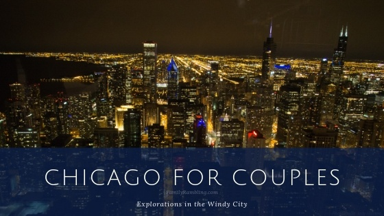 Chicago for Couples: Explorations in the Windy City