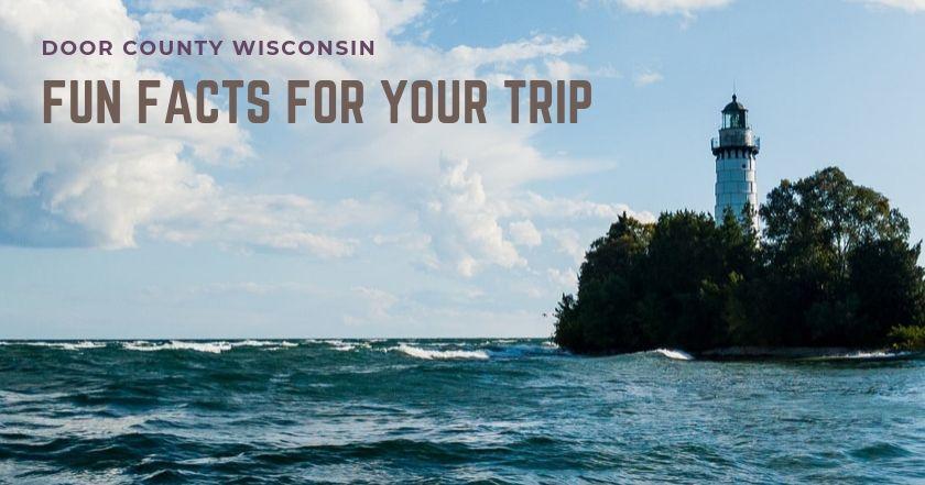 Door County Wisconsin Fun Facts