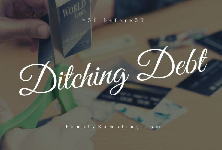 Ditching Debt #50_before50