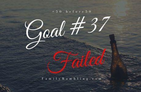 Goal 37 fail #50_before50