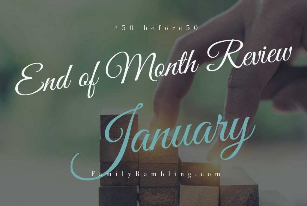 #50_before50 Goal Review - January