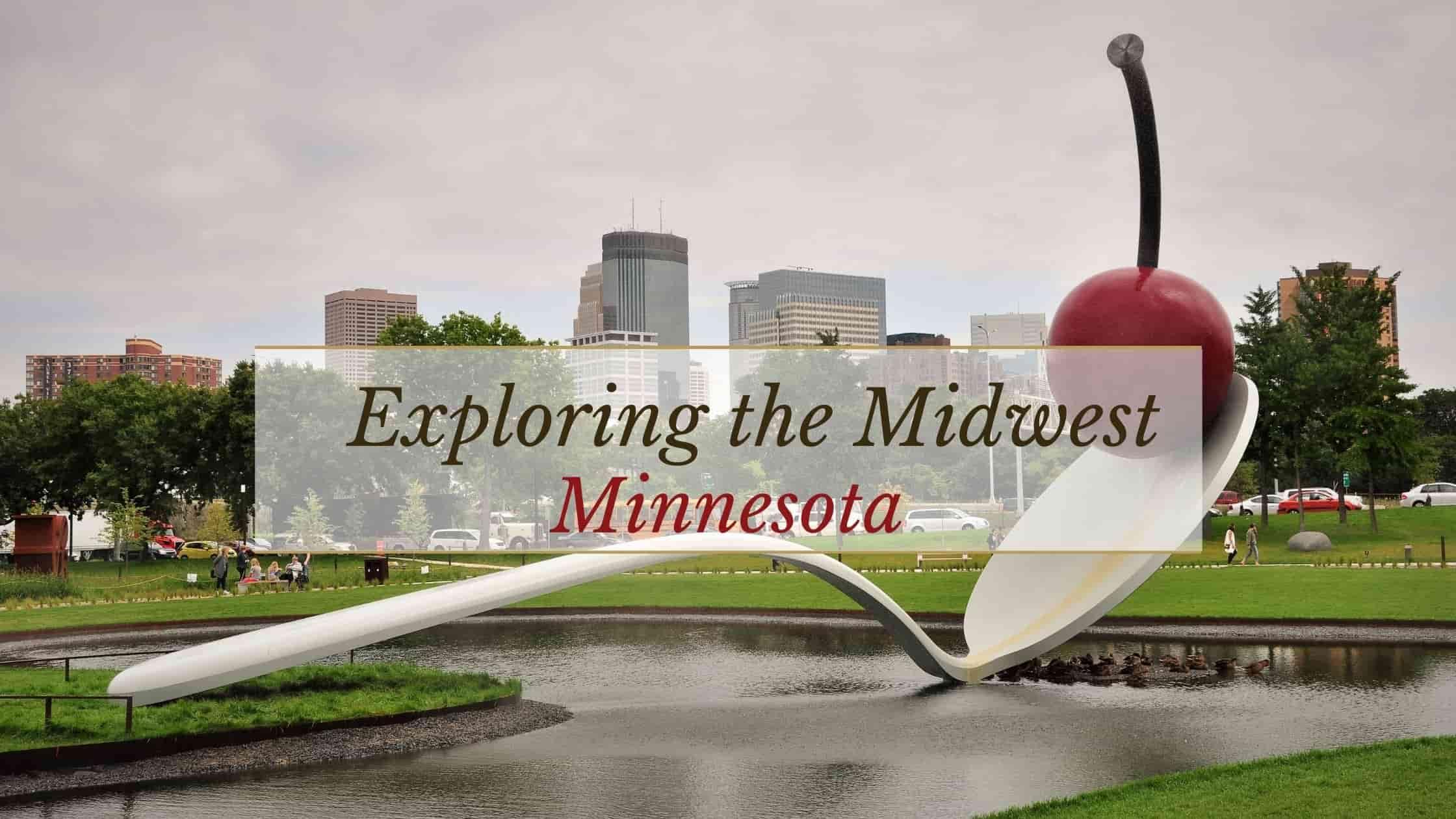 Explore Minnesota | Exploring the Midwest  Episode 7