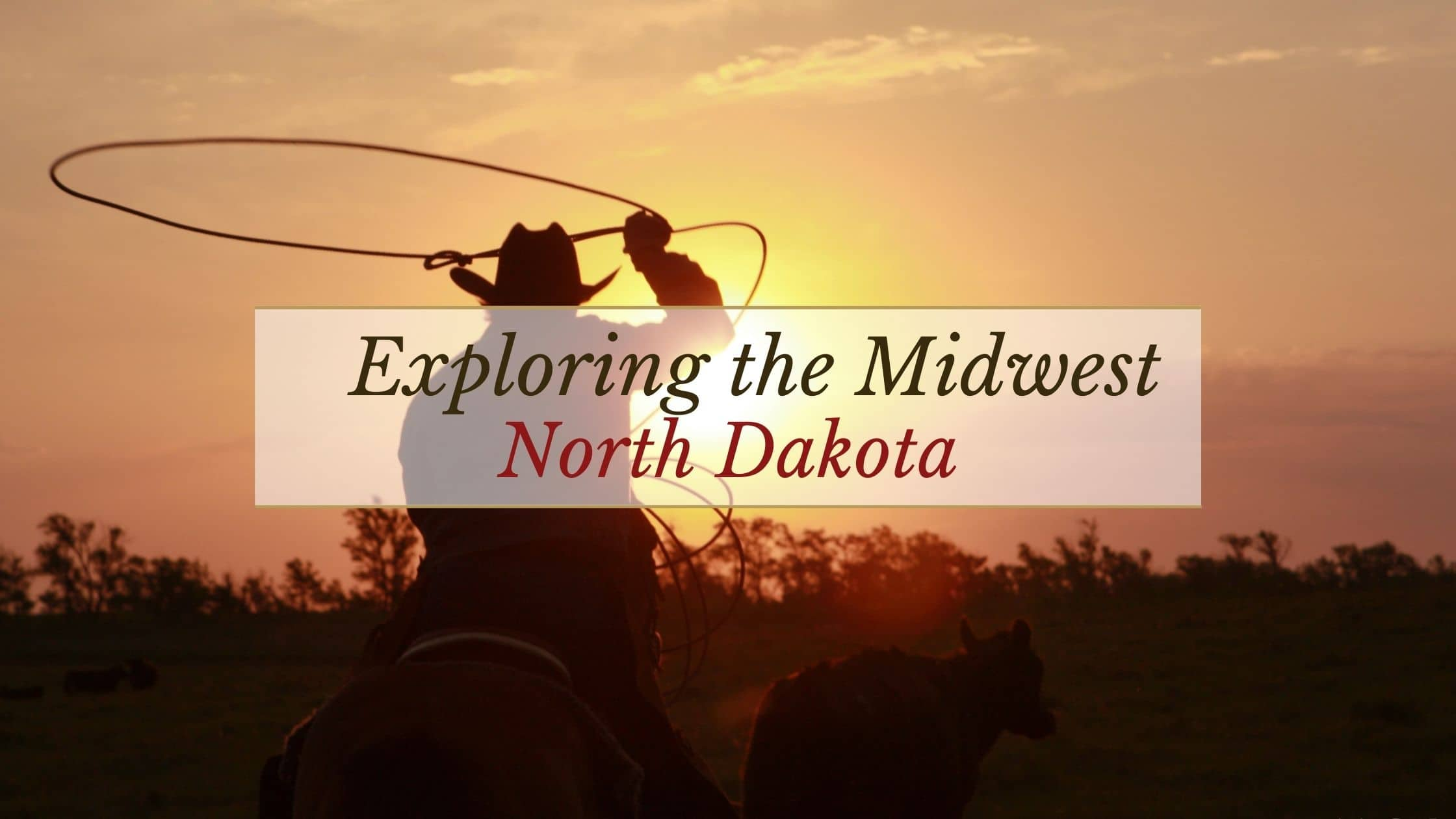 North Dakota Tourism | Exploring the Midwest Episode 6